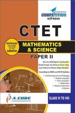 CTET (Central Teacher Eligibility Test) PAPER-II Mathematics & Science