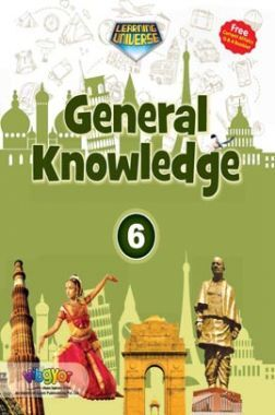 Learning Universe General Knowledge Class 6