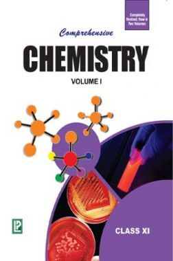 Comprehensive Chemistry Volume-I For Class-XI