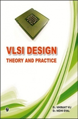VLSI Design-Theory and Practice