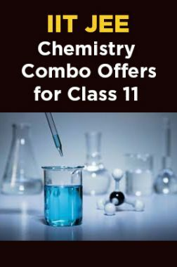 IIT JEE Chemistry Combo Offers For Class - XI