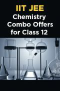 IIT JEE Chemistry Combo Offers For Class - XII