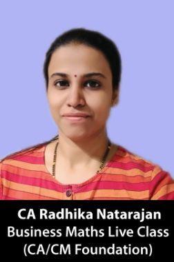 CA Radhika Natarajan CA/CM Foundation (Business Maths) Live Class