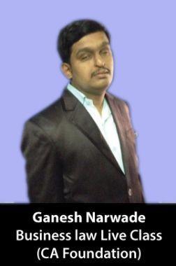 Ganesh Narwade CA Foundation (Business law) Live Class