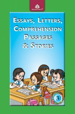Essays, Letters, Comprehension Passages & Stories - 3