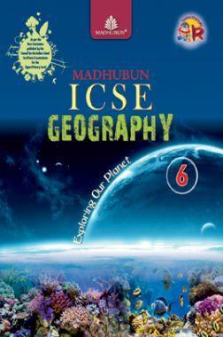 Download Madhubun ICSE Geography - 6 by Gita Duggal & Baruna Ray Chowdhury  PDF Online