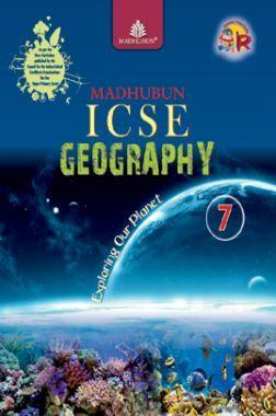 Madhubun ICSE Geography - 7