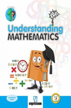 Understanding Mathematics For Class - 1