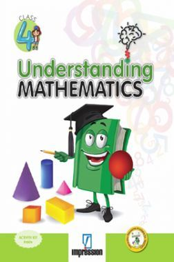 Understanding Mathematics For Class - 4
