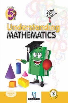 Understanding Mathematics For Class - 5