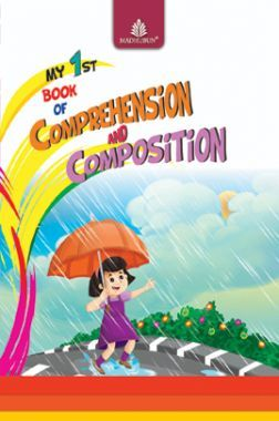 My 1st Book Of Comprehension & Composition