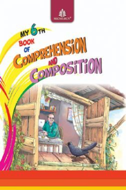 My 6th Book Of Comprehension & Composition