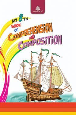 My 8th Book Of Comprehension & Composition