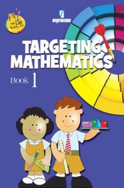 Download Targeting Mathematics - 1 by Pearl Scott, Sheetal Chaudhery,  Shanti Dhulia, Lata Thergaonkar PDF Online