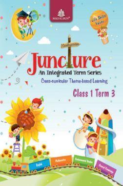 Juncture An Integrated Term Series Class 1 Term 3