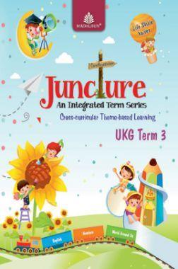 Juncture An Integrated Term Series UKG Term 3