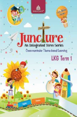 Juncture An Integrated Term Series LKG, Term 1