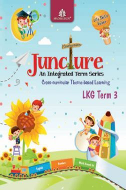 Juncture An Integrated Term Series LKG, Term 3