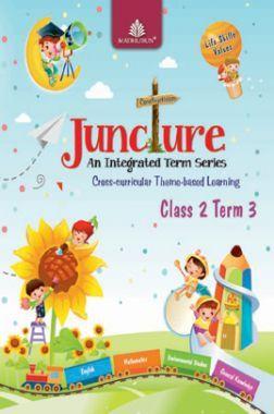 Juncture An Integrated Term Series Class 2 Term 3