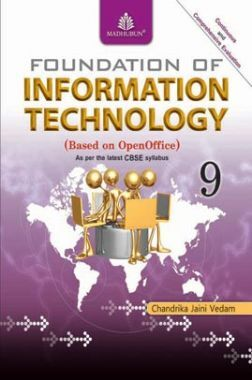 Foundation Of Information Technology For Class - IX (Open Office)