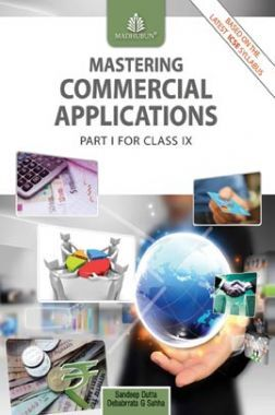 Mastering Commercial Applications Part-I For Class - IX