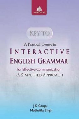 Key To A Practical Course In Interactive English Grammar For Class IX & X