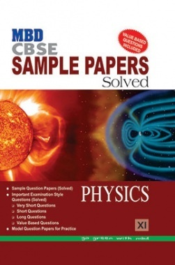MBD Sample Paper Solved Physics 11 CBSE 2017