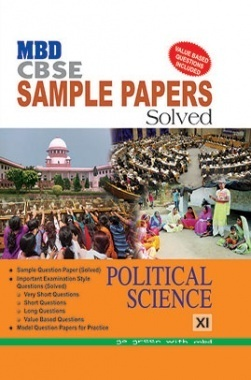 MBD Sample Paper Solved Political Science 11 CBSE (English Medium) 2017