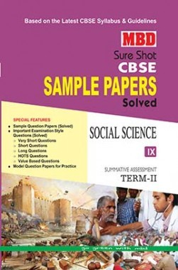 MBD Sure Shot CBSE Sample Papers Solved Class 9 Social Science (Term-II) 2017