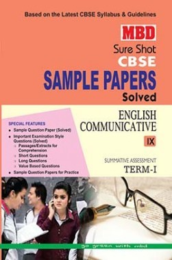 MBD Sure Shot CBSE Sample Papers Solved Class 9 English Communicative (Term-I) 2016