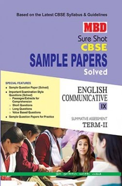 MBD Sure Shot CBSE Sample Papers Solved Class 9 English Communicative (Term-II) 2017