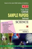 MBD Sure Shot CBSE Sample Papers Solved Class 9 Science (Term-I) 2017