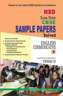 MBD Sure Shot CBSE Sample Papers Solved Class 10 English Communicative (Term-II) 2017