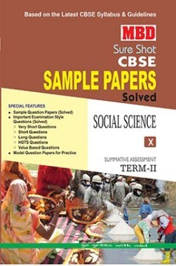 MBD Sure Shot CBSE Sample Papers Solved Class 10 Social Science (Term-II) 2017