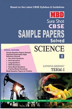 MBD Sure Shot CBSE Sample Papers Solved Class 10 Science (Term-I) 2016