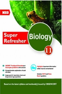 MBD CBSE Super Refresher Biology For Class 11