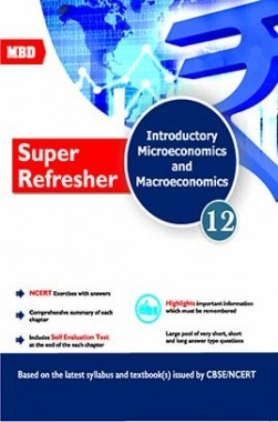 MBD CBSE Super Refresher Economics For Class 12