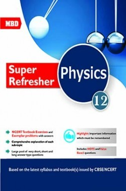 Download MBD Super Refresher Physics For Class 12 by Ashok Sharma PDF Online