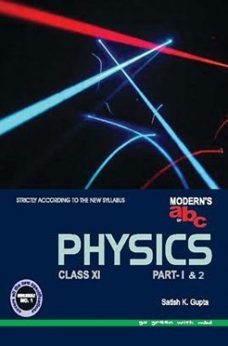 Modern's abc Plus Of Physics For class XI Part-1 And Part-2