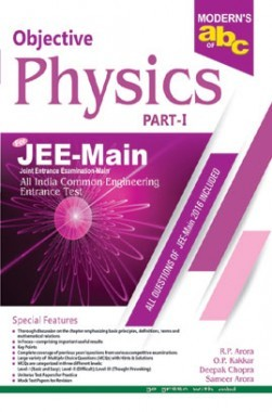 Download Moderns ABC Of Objective Physics JEE Main Part-1 by R  P  Arora,  O  P  Kakkar, Deepak Chopra, Sameer Arora PDF Online
