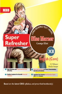 MBD Super Refresher English Core Silas Marner Class-XII CBSE