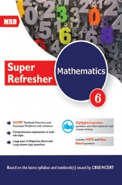 MBD Super Refresher Mathematics Class-VI CBSE /NCERT