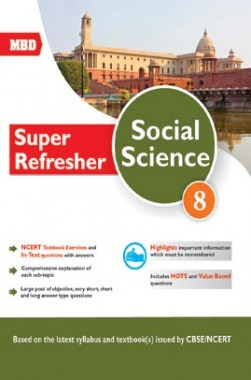 MBD Super Refresher Social Science Class-VIII CBSE /NCERT