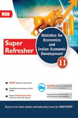 MBD Super Refresher Statistic For Economics & Indian Economic Development Class-XI CBSE /NCERT
