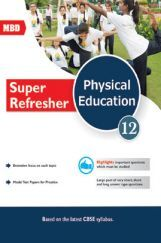 Download MBD Super Refresher Physical Education Class-XII