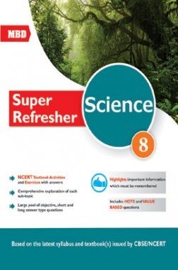 MBD Super Refresher Science Class-VIII CBSE /NCERT