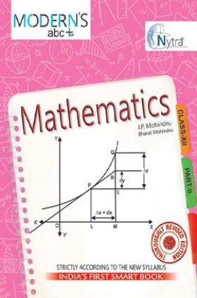 Moderns ABC Plus Of Mathematics Class 12 Part-II