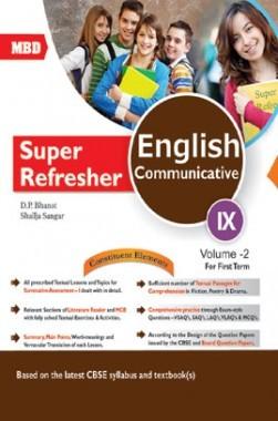 Download MBD Super Refresher English Communicative Class-IX Vol-II CBSE by  D  P  Bhanot, Shailja Sangar PDF Online