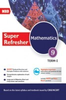 MBD Super Refresher Mathematics Class-IX Part-I CBSE /NCERT