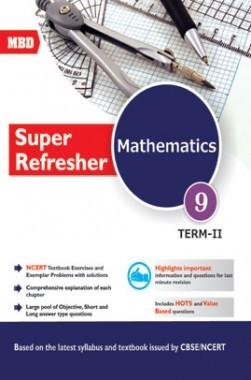 MBD Super Refresher Mathematics Class-IX Part-II CBSE /NCERT